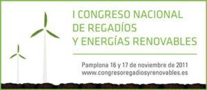Pamplona acogerá el I Congreso Nacional de Regadíos y Energías Renovables